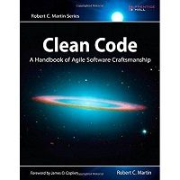 Clean Code: A Handbook of Agile Software Craftsmanship by Robert C. Martin PDF Free Download