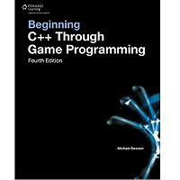 Download Beginning C++ Through Game Programming by Michael Dawson PDF Free