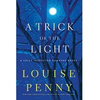 A Trick of the Light by Louise Penny Free Download