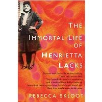 Download The Immortal Life of Henrietta Lacks by Rebecca Skloot PDF Free