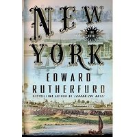 New York: The Novel by Edward Rutherfurd PDF Free Download