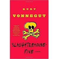 Slaughterhouse-Five: A Novel (Modern Library 100 Best Novels) by Kurt Vonnegut PDF Free Download