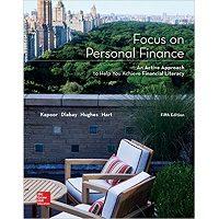 Focus on Personal Finance 5th Edition by Jack R. Kapoor, Les R. Dlabay Professor, Robert J. Hughes, Melissa Hart