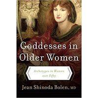 Goddesses in Older Women by Jean Shinoda, M.D. Bolen PDF Book Free Download