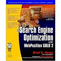 Search Engine Optimization with Webposition Gold by Brad S. Konia Book Free Download