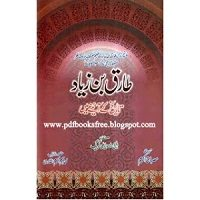 Tariq bin Ziyad by Misbah Akram PDF Book Free Download