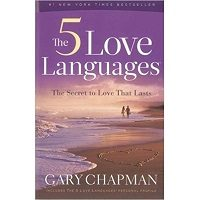 The 5 Love Languages: The Secret to Love that Lasts by Gary Chapman PDF Free Download