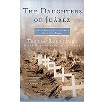 The Daughters of Juarez PDF Book Free Download