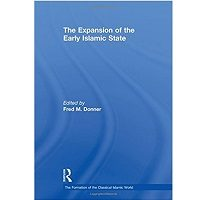 The Expansion of the Early Islamic State by Fred M. Donner PDF Book Free Download