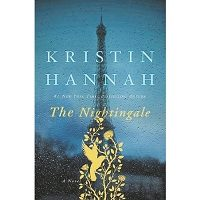 The Nightingale: A Novel by Kristin Hannah PDF Free Download