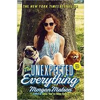 The Unexpected Everything by Morgan Matson Free Download