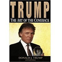 Trump The Art of the Comeback by Donald J. Trump PDF Free Download