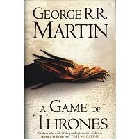 A Game of Thrones (A Song of Ice and Fire, Book 1) by George R. R. Martin Free Download