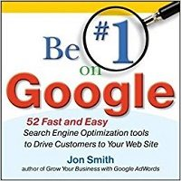 Be #1 on Google by Jon Smith Free Download