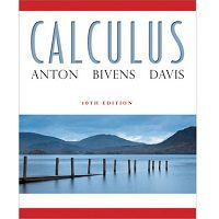 Calculus, 10th Edition by Howard Anton PDF Free Download