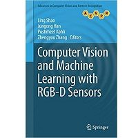 Computer Vision and Machine Learning with RGB-D Sensors PDF Book Free Download