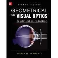 Geometrical and Visual Optics, Second Edition by Steven H. Schwartz Free Download