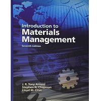 Introduction to Materials Management (7th Edition) by J. R. Tony Arnold, Stephen N. Chapman, Lloyd M. Clive Free Download