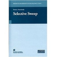 Selective Sweep (Molecular Biology Intelligence Unit) by Dmitry I. Nurminsky Free Download