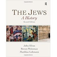 The Jews A History (2nd Edition) by John Efron PDF Free Download