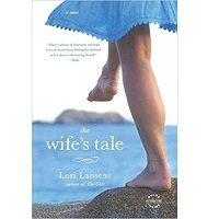 The Wife's Tale by Lori Lansens PDF Novel Free Download