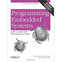 Programming Embedded Systems With C and GNU Development Tools PDF Book Free Download