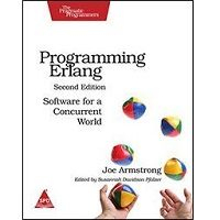 Programming Erlang: Software for a Concurrent World by Joe Armstrong Free Download