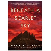 Beneath a Scarlet Sky by Mark Sullivan PDF Download