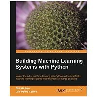 Building Machine Learning Systems with Python PDF Download fREE