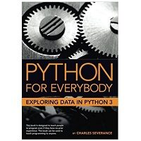 Python for Everybody Exploring Data in Python 3 PDF Download