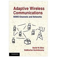Adaptive Wireless Communications MIMO Channels and Networks PDF Download