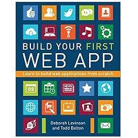 Build Your First Web App Learn to Build Web Applications from Scratch PDF Download