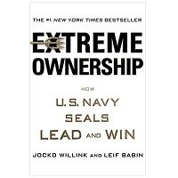 Extreme Ownership How U.S. Navy SEALs Lead and Win ePub Download Free