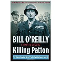 Killing Patton The Strange Death of World War II's Most Audacious General PDF Download Free