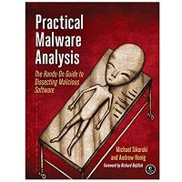 Practical Malware Analysis A Hands-On Guide to Dissecting Malicious Software PDF Download Free