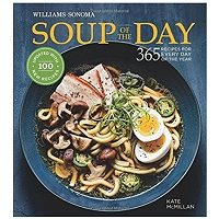 Soup of the Day 365 Recipes for Every day of the Year PDF Download Free