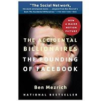 The Accidental Billionaires The Founding of Facebook by Ben Mezrich PDF Download