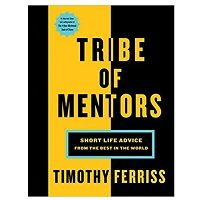 Download Tribe of Mentors by Tim Ferriss ePub Free