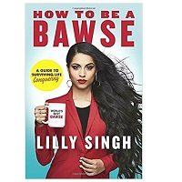 How to Be a Bawse by Lilly Singh ePub Download