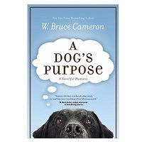 A Dog's Purpose by W. Bruce Cameron Series PDF Download