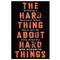 PDF The Hard Thing About Hard Things by Ben Horowitz Download