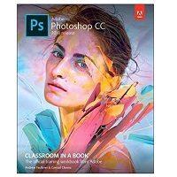 Adobe Photoshop CC Classroom in a Book 2018 PDF Download