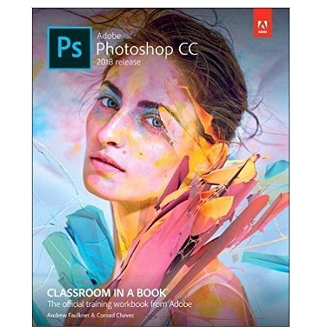 Adobe Photoshop CC Classroom in a Book 2018 PDF Download