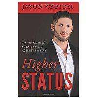 PDF Higher Status by Jason Capital Download Free