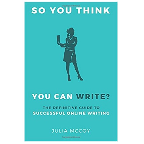 So You Think You Can Write by Julia McCoy PDF Download