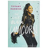 The Last Black Unicorn by Tiffany Haddish ePub Download