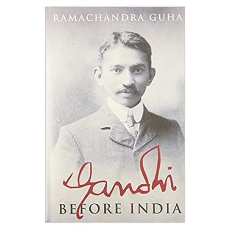 Gandhi Before India by Ramachandra Guha ePub Download