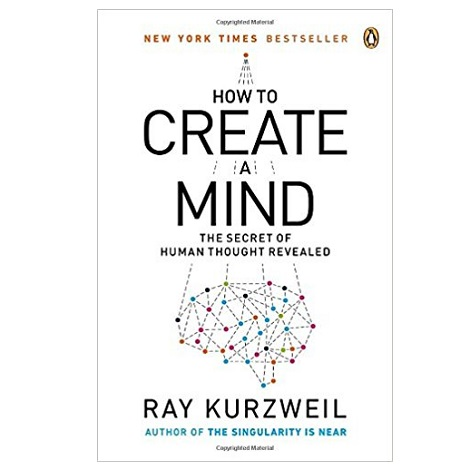 How to Create a Mind by Ray Kurzweil PDF Download