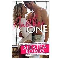 Another One by Aleatha Romig PDF Download
