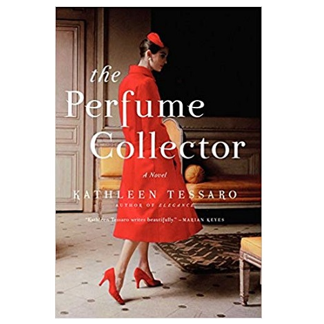 The Perfume Collector by Kathleen Tessaro PDF Download